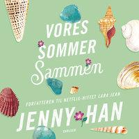 Sommer (3) - Vores sommer sammen - Jenny Han