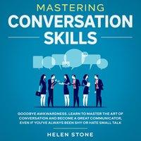 Mastering Conversation Skills - Helen Stone