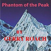 Phantom of the Peak - Gerry Roach