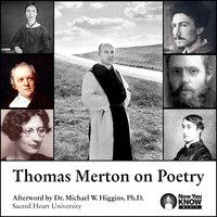Thomas Merton on Poetry - Thomas Merton