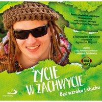 Życie w zachwycie. Bez wzroku i słuchu - Agnieszka Majnusz, Krzysztof Wostal
