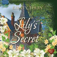 Lily's Secret - Kirsty Ferry