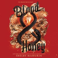 Blood & Honey - Shelby Mahurin
