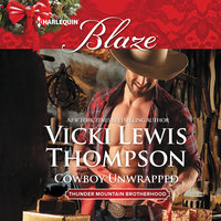 Cowboy Unwrapped - Vicki Lewis Thompson