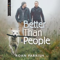 Better Than People - Roan Parrish