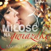 Miłość na Gwiazdkę - Monika Hołyk Arora