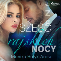 Sześć rajskich nocy - Monika Hołyk Arora