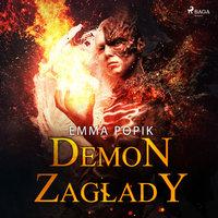 Demon zagłady - Emma Popik