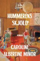 Hummerens skjold - Caroline Albertine Minor
