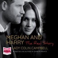Meghan and Harry: The Real Story - Lady Colin Campbell