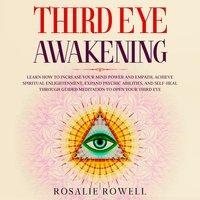 Third Eye Awakening - Rosalie Rowell