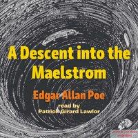 A Descent Into The Maelstrom - Edgar Allan Poe