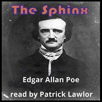 The Sphinx - Edgar Allan Poe