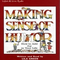Making Sense of Humor - Lila Green