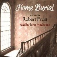 Home Burial - Robert Frost