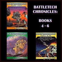 BattleTech Chronicles: Books 4–6 - Robert N. Charrette