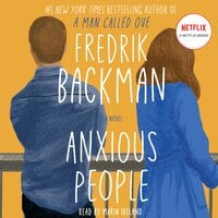 Anxious People - Fredrik Backman