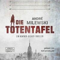 Heather Bishop - Band 1: Die Totentafel - André Milewski