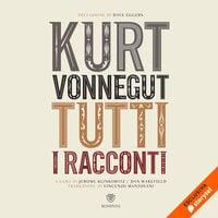 Tutti i racconti 7 - Il direttore della banda; Il futuro - Kurt Vonnegut