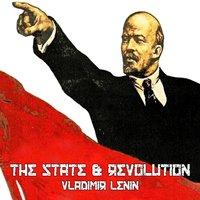 The State & Revolution - Vladimir Lenin