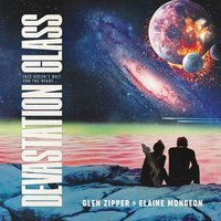 Devastation Class - Glen Zipper, Elaine Mongeon