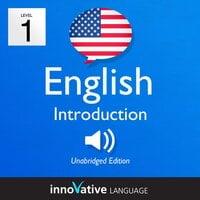 Learn English – Level 1: Introduction to English, Volume 1 - Innovative Language Learning