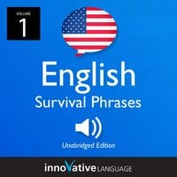 Learn English: English Survival Phrases, Volume 1 - Innovative Language Learning