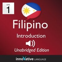 Learn Filipino – Level 1: Introduction to Filipino, Volume 1 - Innovative Language Learning