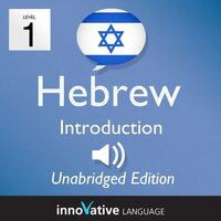Learn Hebrew – Level 1: Introduction to Hebrew, Volume 1 - Innovative Language Learning