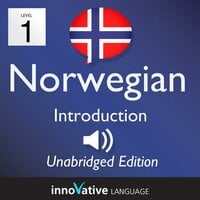 Learn Norwegian – Level 1: Introduction to Norwegian, Volume 1 - Innovative Language Learning