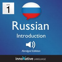 Learn Russian – Level 1: Introduction to Russian, Volume 1