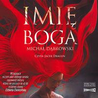 Imię Boga - Michał Dąbrowski