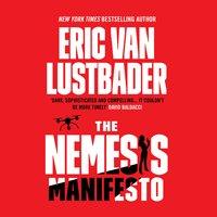 The Nemesis Manifesto - Eric Van Lustbader
