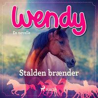 Wendy - Stalden brænder - Rikke Andreassen