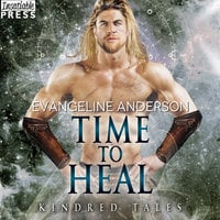 Time to Heal - Evangeline Anderson