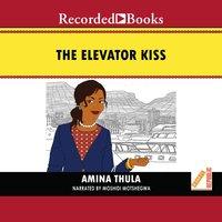 The Elevator Kiss - Amina Thula