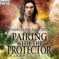 Pairing with the Protector - Evangeline Anderson