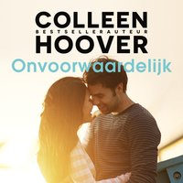 Onvoorwaardelijk - Colleen Hoover