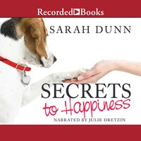 Secrets to Happiness - Sarah Dunn