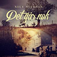 Det går nok - Nils Nilsson