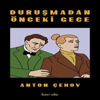 Duruşmadan Önceki Gece - Anton Çehov