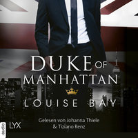 New York Royals - Band 3: Duke of Manhattan - Louise Bay