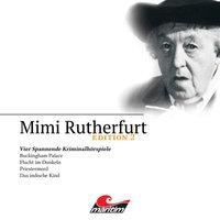 Mimi Rutherfurt - Edition 2: Vier Spannende Kriminalhörspiele - Ben Sachtleben, Ellen B. Crown