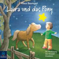 Lauras Stern - Folge 5: Laura und das Pony - Klaus Baumgart, Cornelia Neudert