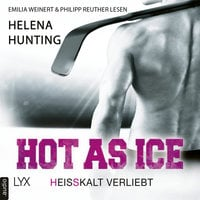 Pucked - Band 1: Hot as Ice - Heißkalt verliebt - Helena Hunting