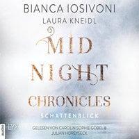 Midnight-Chronicles - Band 1: Schattenblick - Bianca Iosivoni, Laura Kneidl