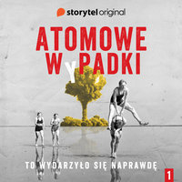 Atomowe wpadki - S1E1 - Andrzej W. Sawicki