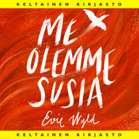 Me olemme susia - Evie Wyld