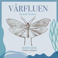 Vårfluen - Bent B. Nielsen