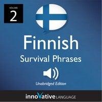 Learn Finnish: Finnish Survival Phrases, Volume 2
